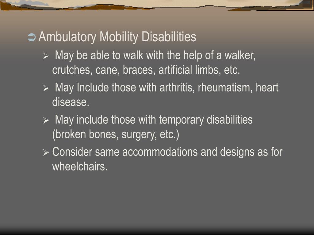 Ambulatory Mobility Disabilities