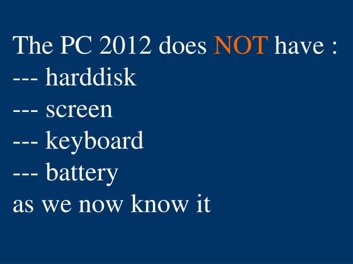 The PC 2012 does