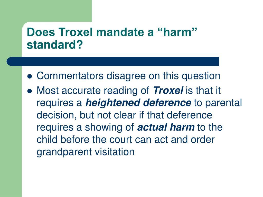 """Does Troxel mandate a """"harm"""" standard?"""