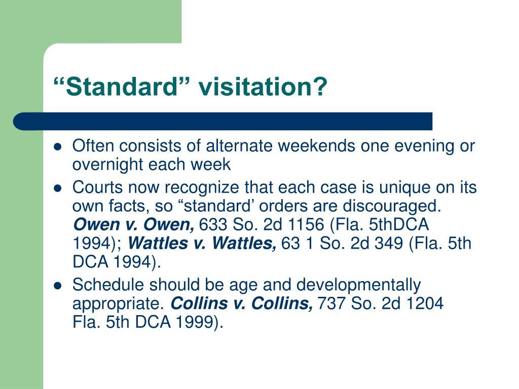 """Standard"" visitation?"