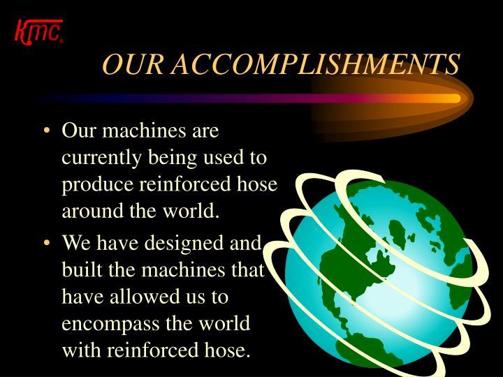 OUR ACCOMPLISHMENTS