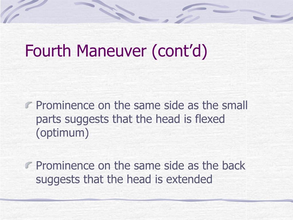 Fourth Maneuver (cont'd)