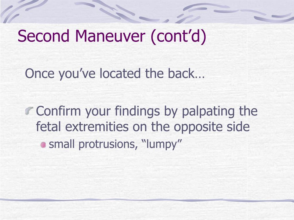 Second Maneuver (cont'd)