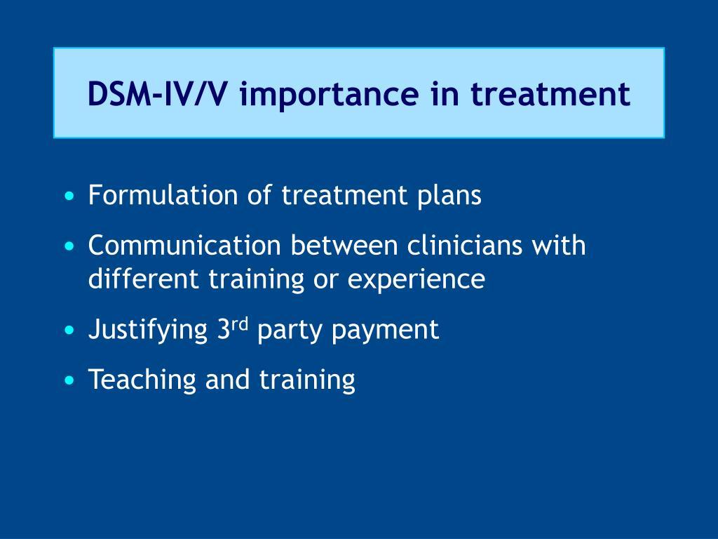 DSM-IV/V importance in treatment