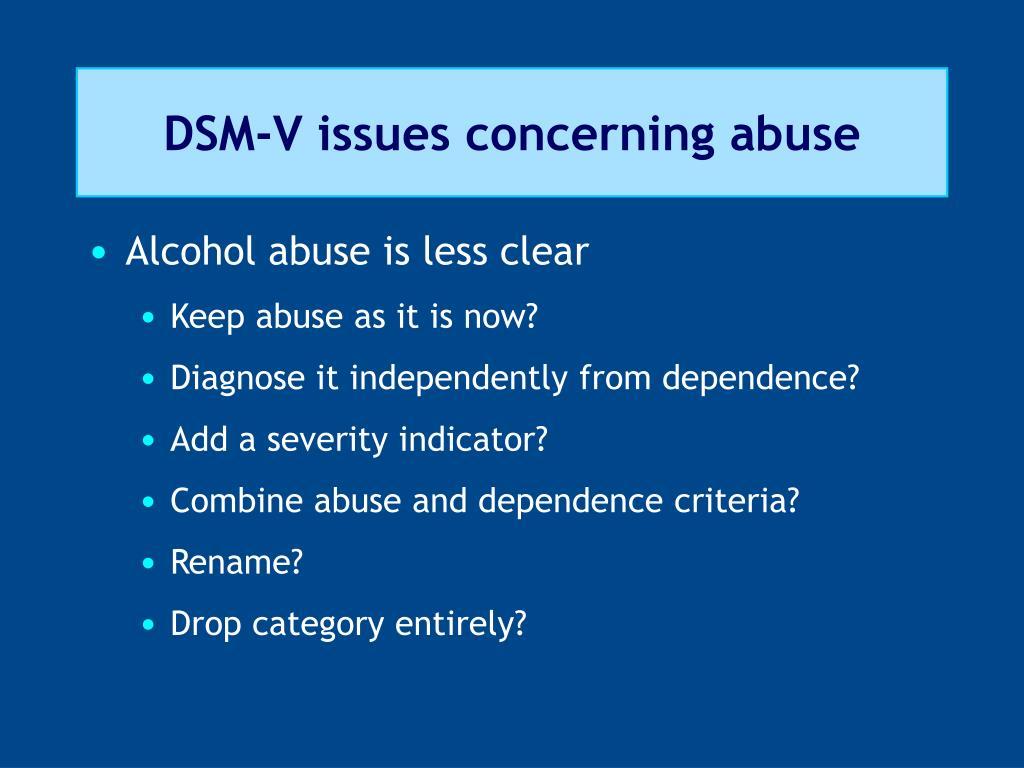 DSM-V issues concerning abuse