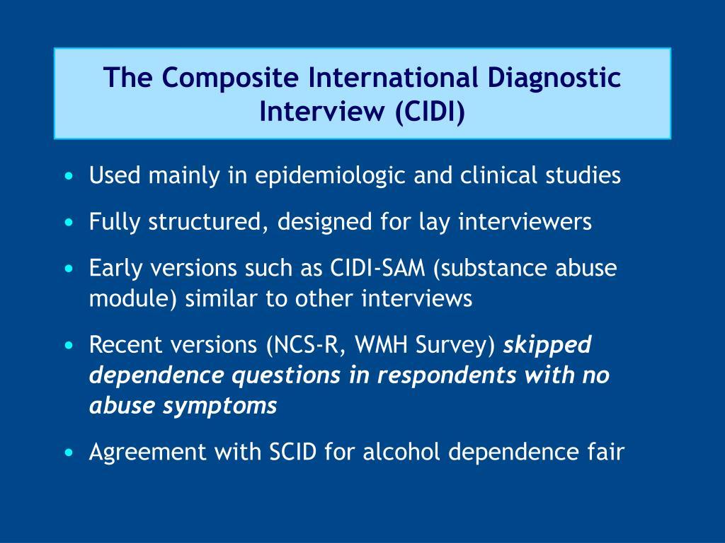 The Composite International Diagnostic Interview (CIDI)