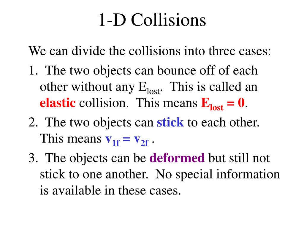 1-D Collisions