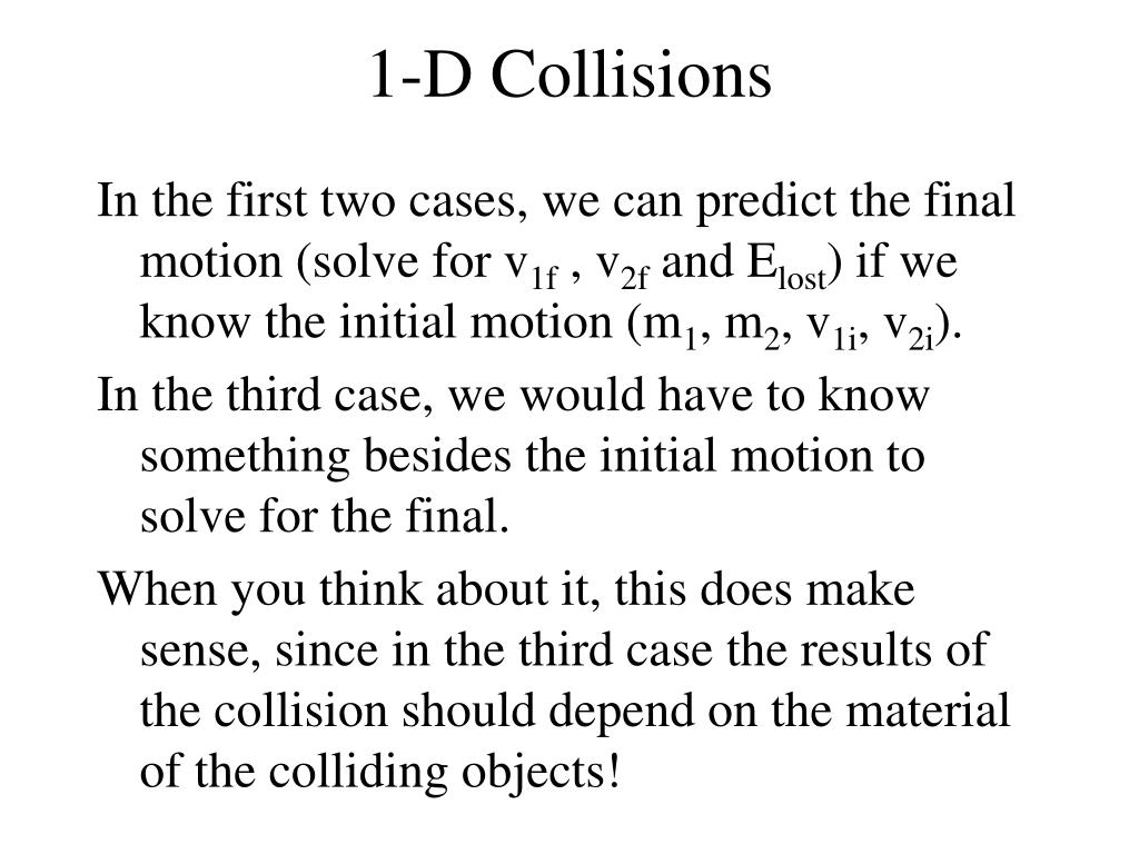 1-D Collisions