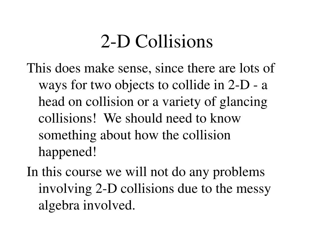 2-D Collisions