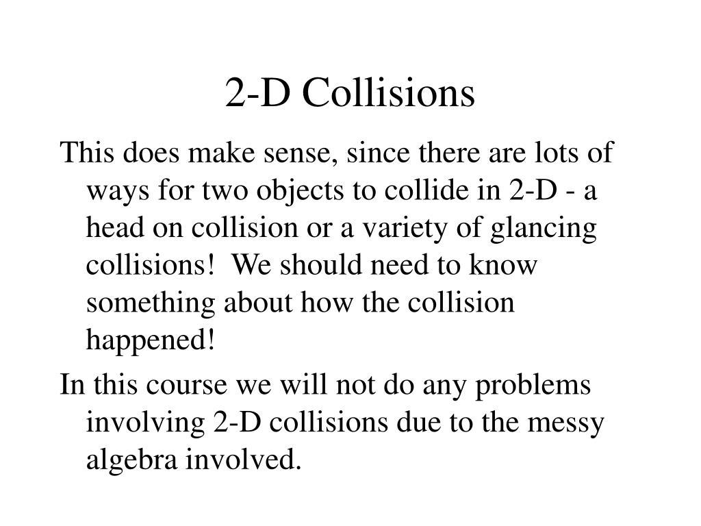2-D Collisions
