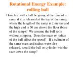 rotational energy example rolling ball