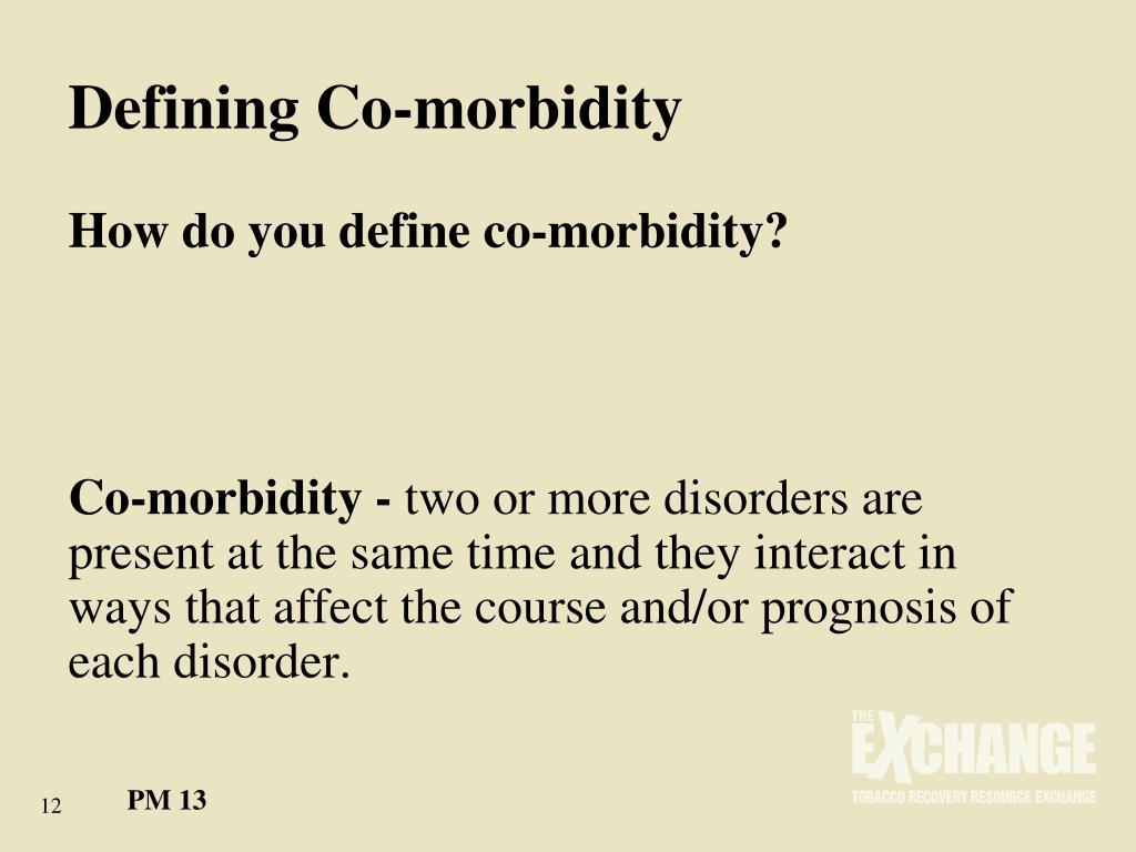 Defining Co-morbidity