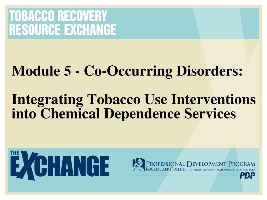 Module 5 - Co-Occurring Disorders: