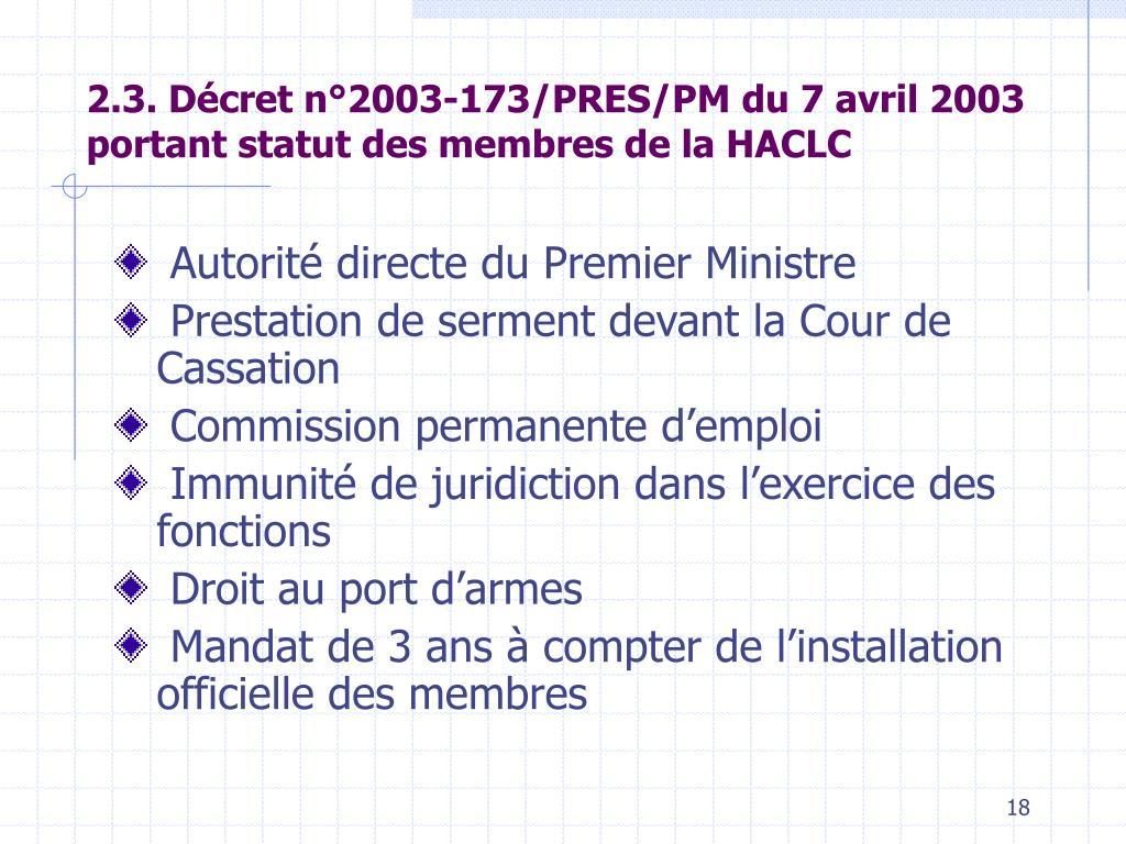 2.3. Décret n°2003-173/PRES/PM du 7 avril 2003 portant statut des membres de la HACLC
