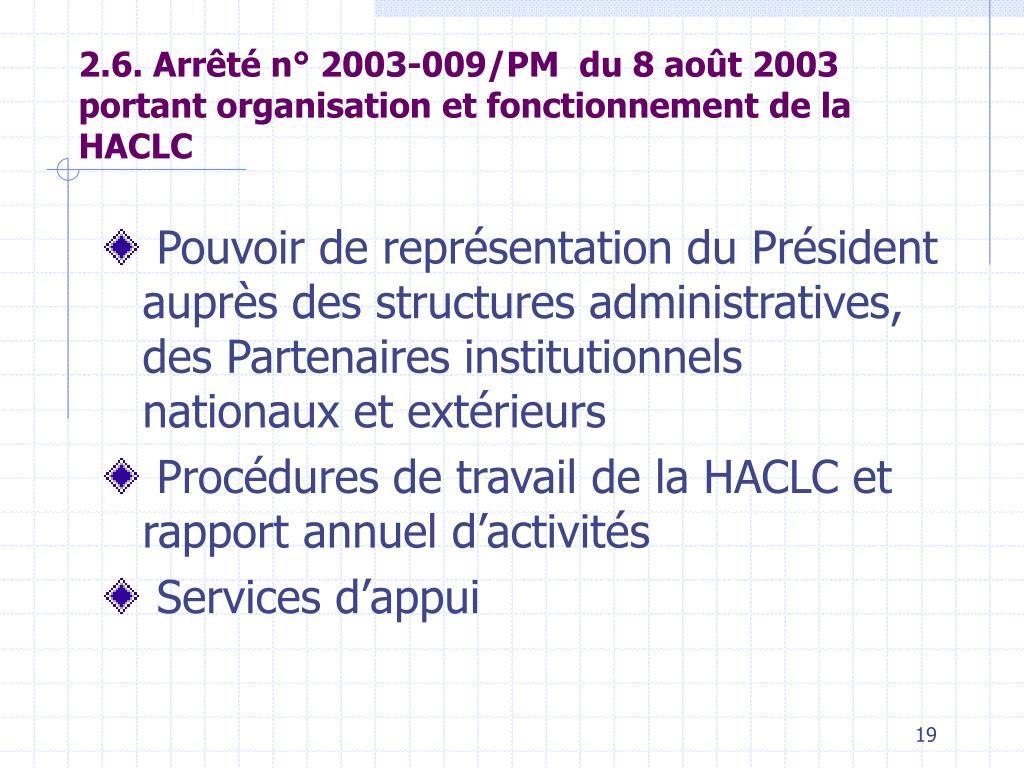 2.6. Arrêté n° 2003-009/PM  du 8 août 2003 portant organisation et fonctionnement de la HACLC