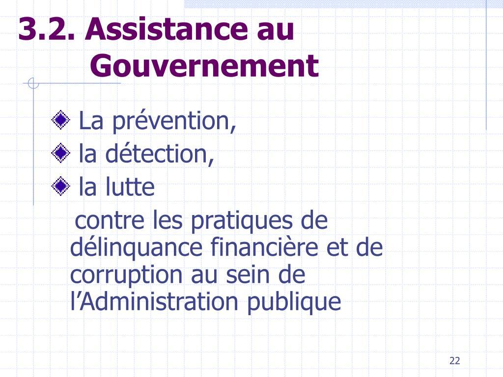 3.2. Assistance au