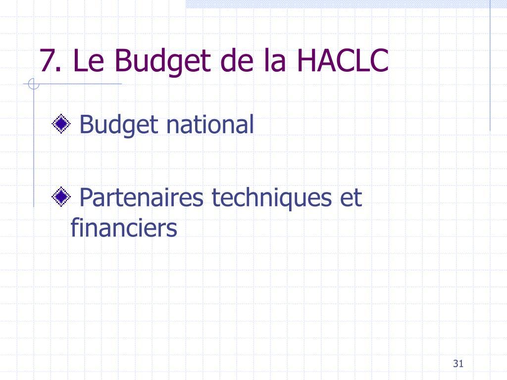 7. Le Budget de la HACLC