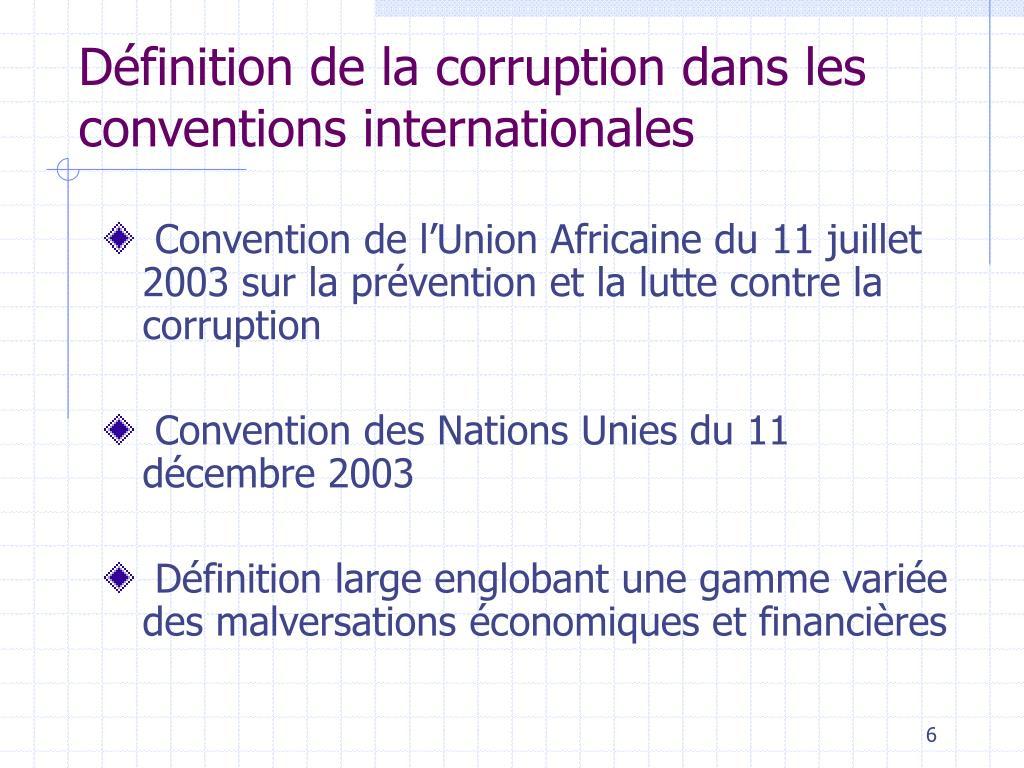 Définition de la corruption dans les conventions internationales