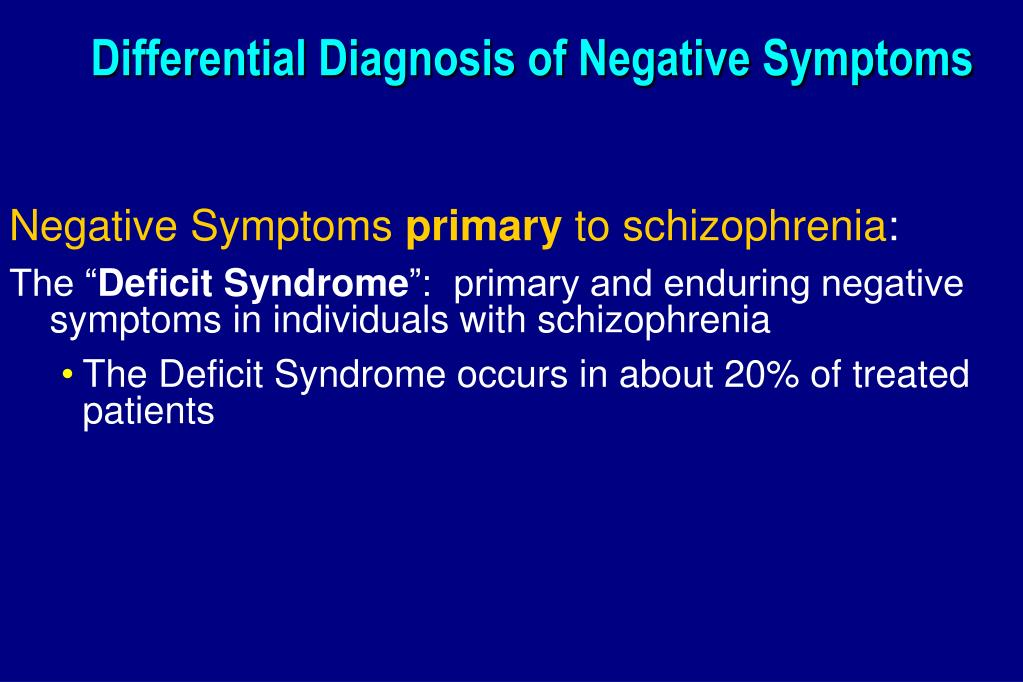 Differential Diagnosis of Negative Symptoms
