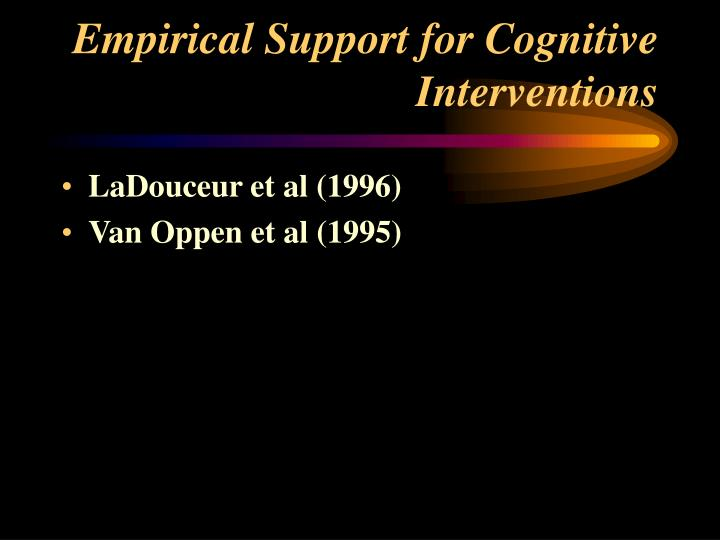 Empirical Support for Cognitive Interventions