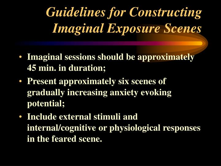 Guidelines for Constructing Imaginal Exposure Scenes