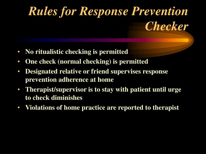 Rules for Response Prevention