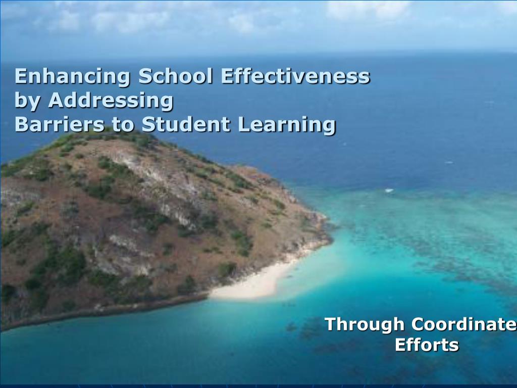 Enhancing School Effectiveness
