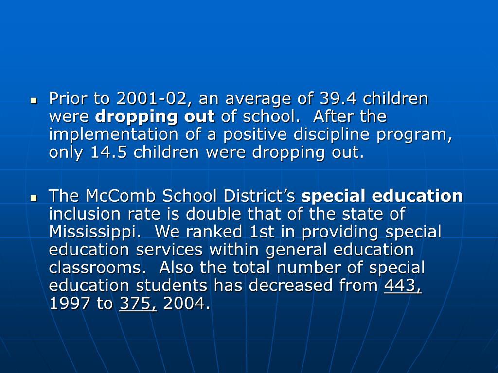 Prior to 2001-02, an average of 39.4 children were