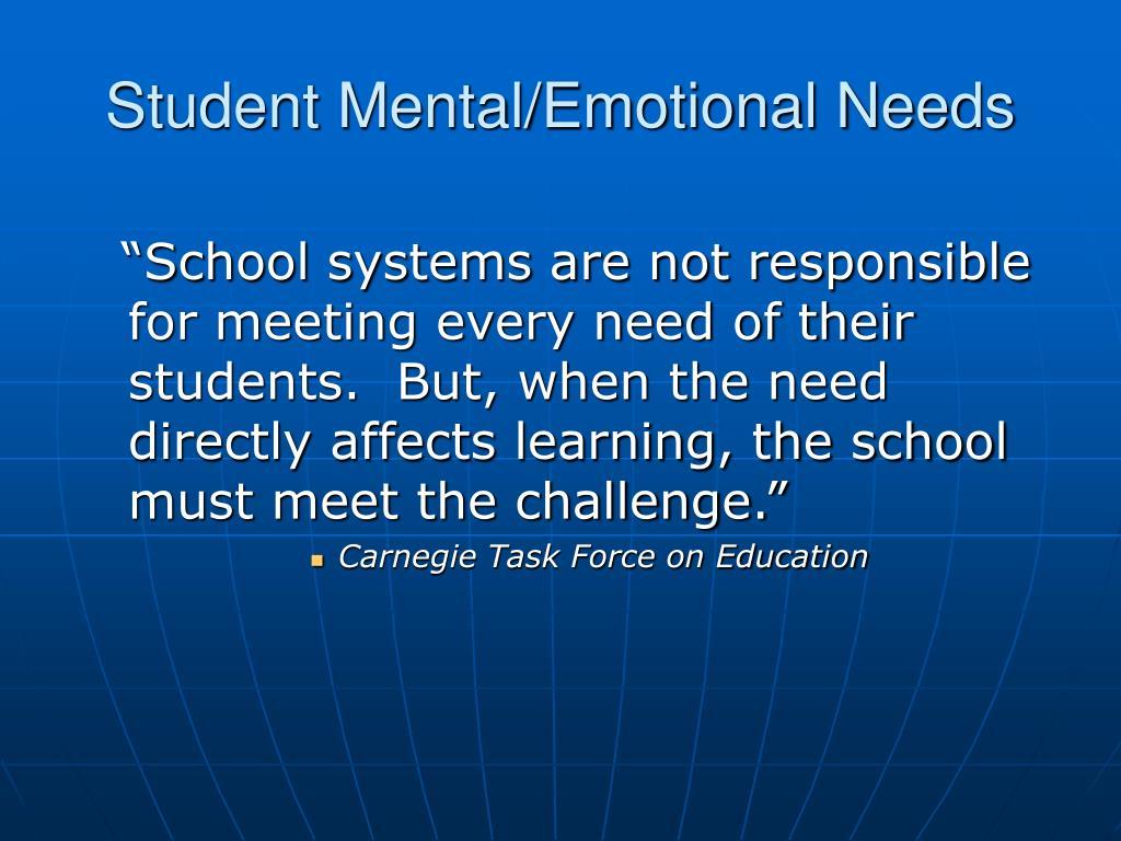Student Mental/Emotional Needs