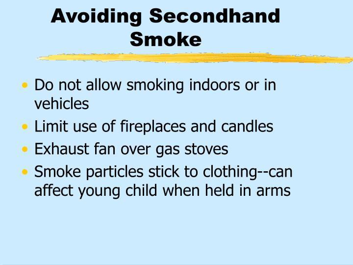 Avoiding Secondhand Smoke