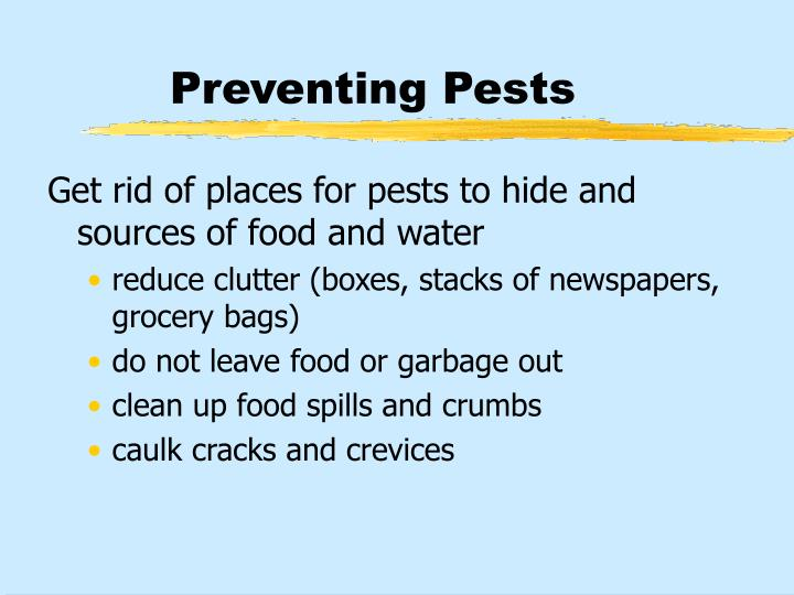 Preventing Pests