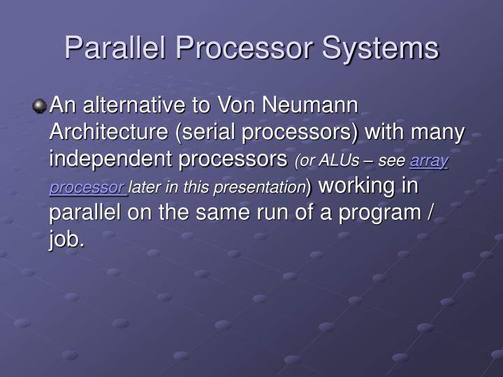 Parallel Processor Systems