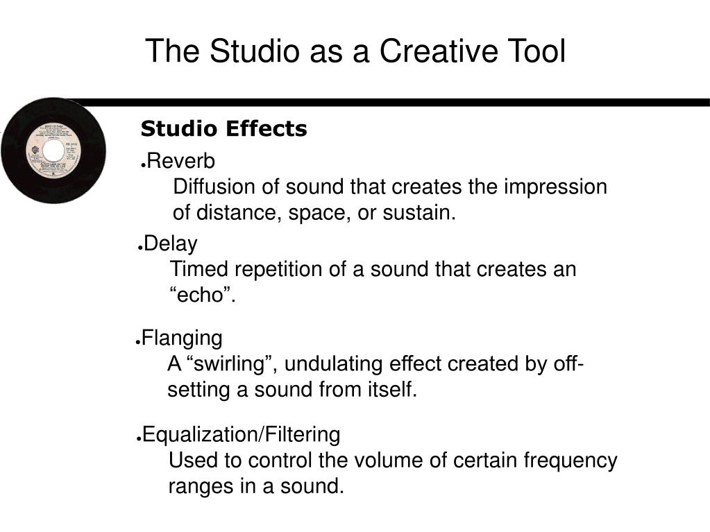 The Studio as a Creative Tool
