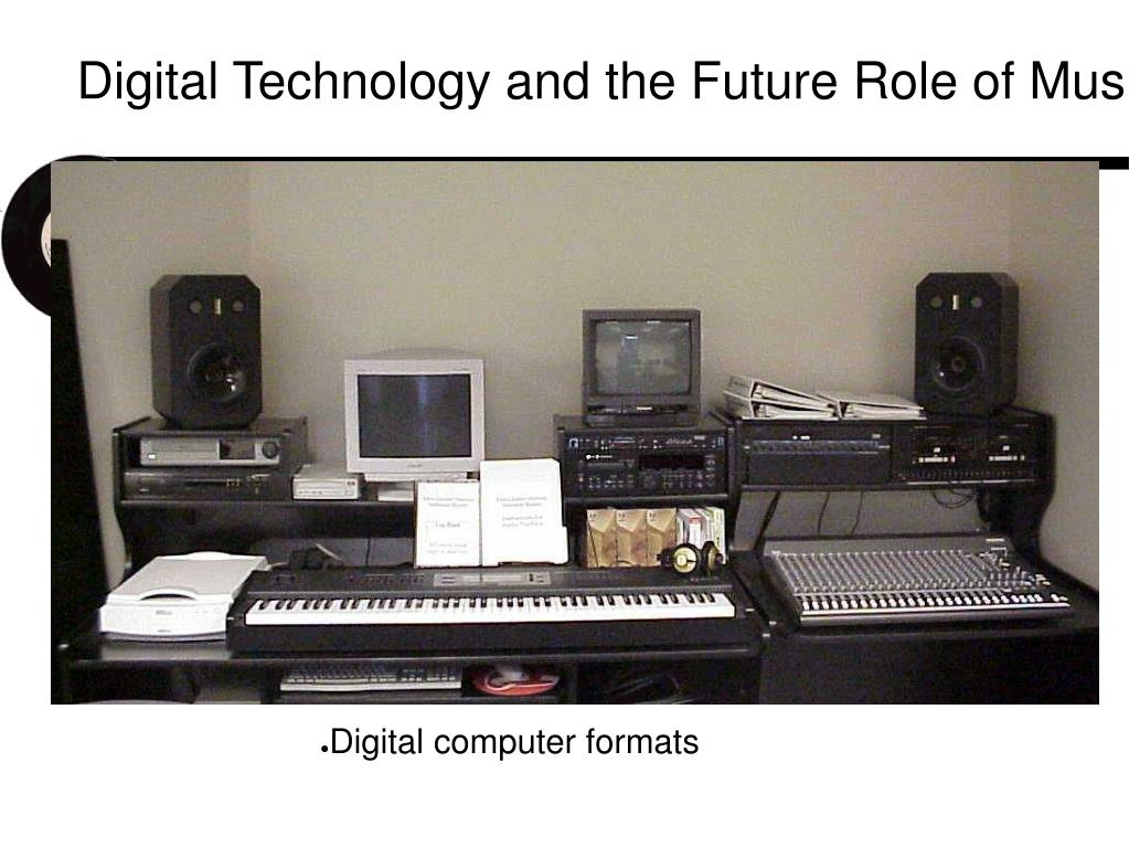 Digital Technology and the Future Role of Music