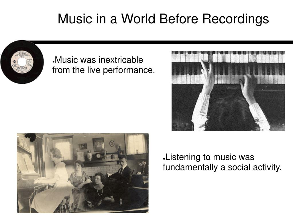Music in a World Before Recordings