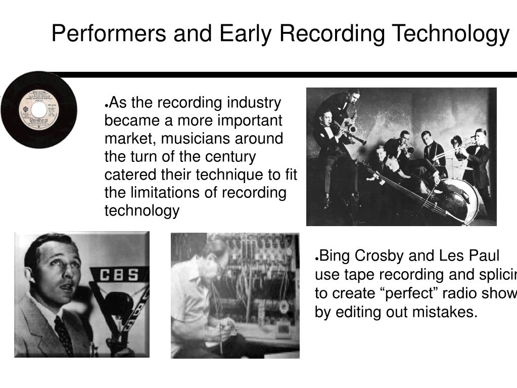 Performers and Early Recording Technology
