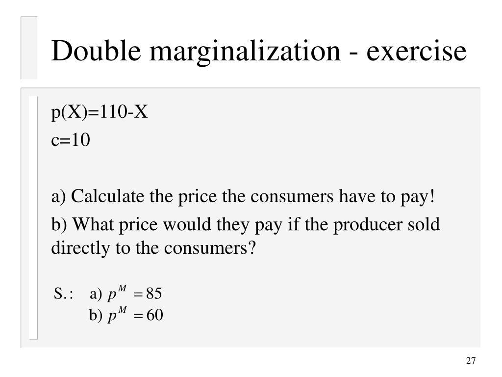 Double marginalization - exercise