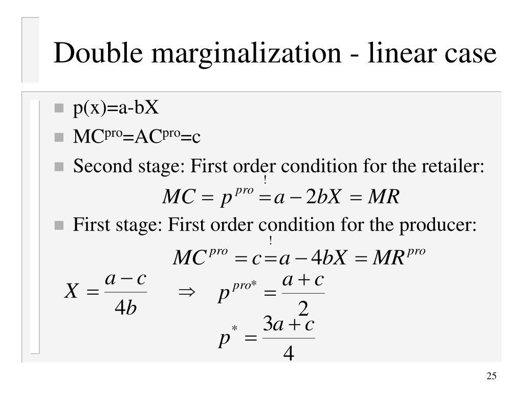Double marginalization - linear case