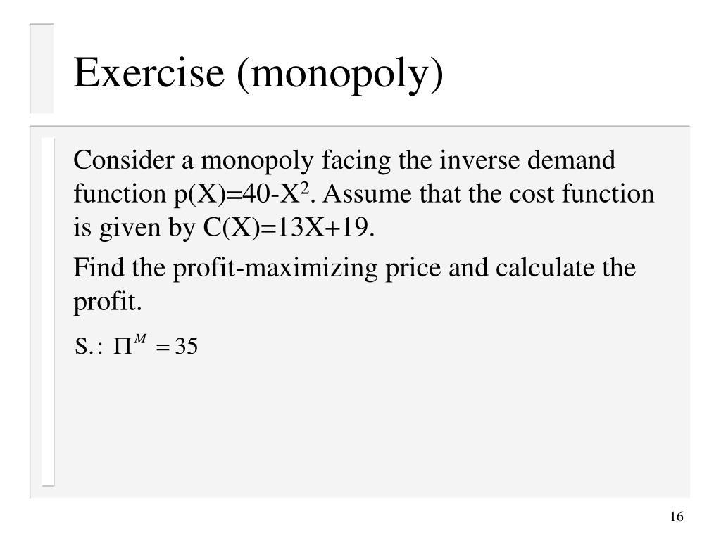 Exercise (monopoly)