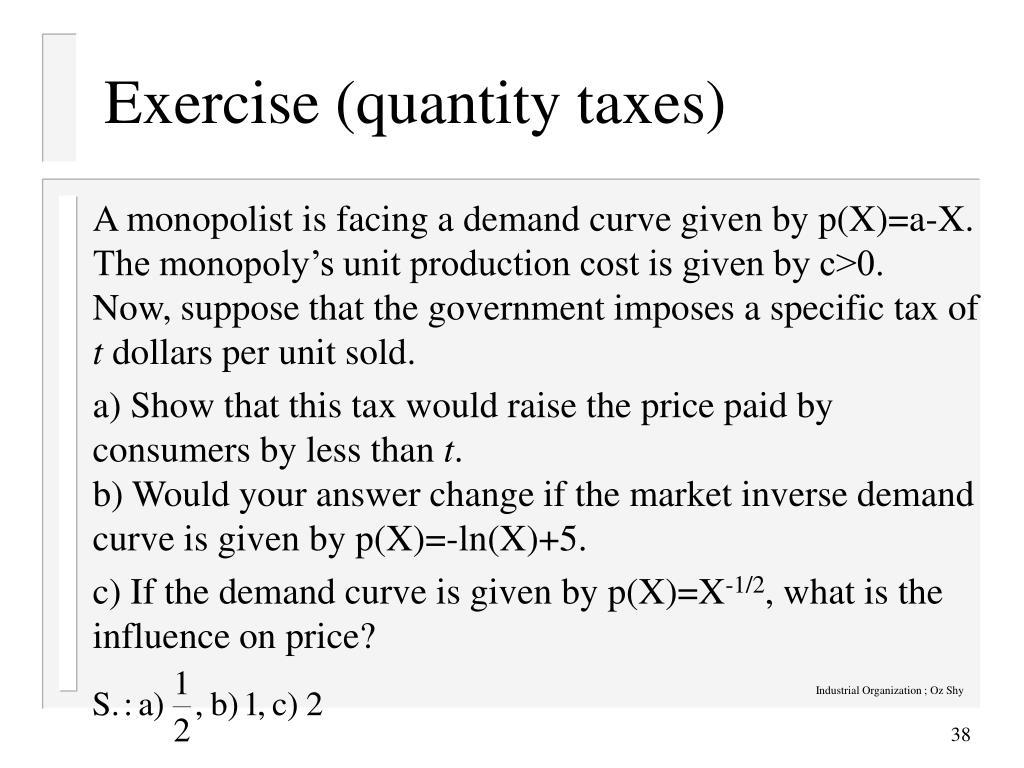 Exercise (quantity taxes)