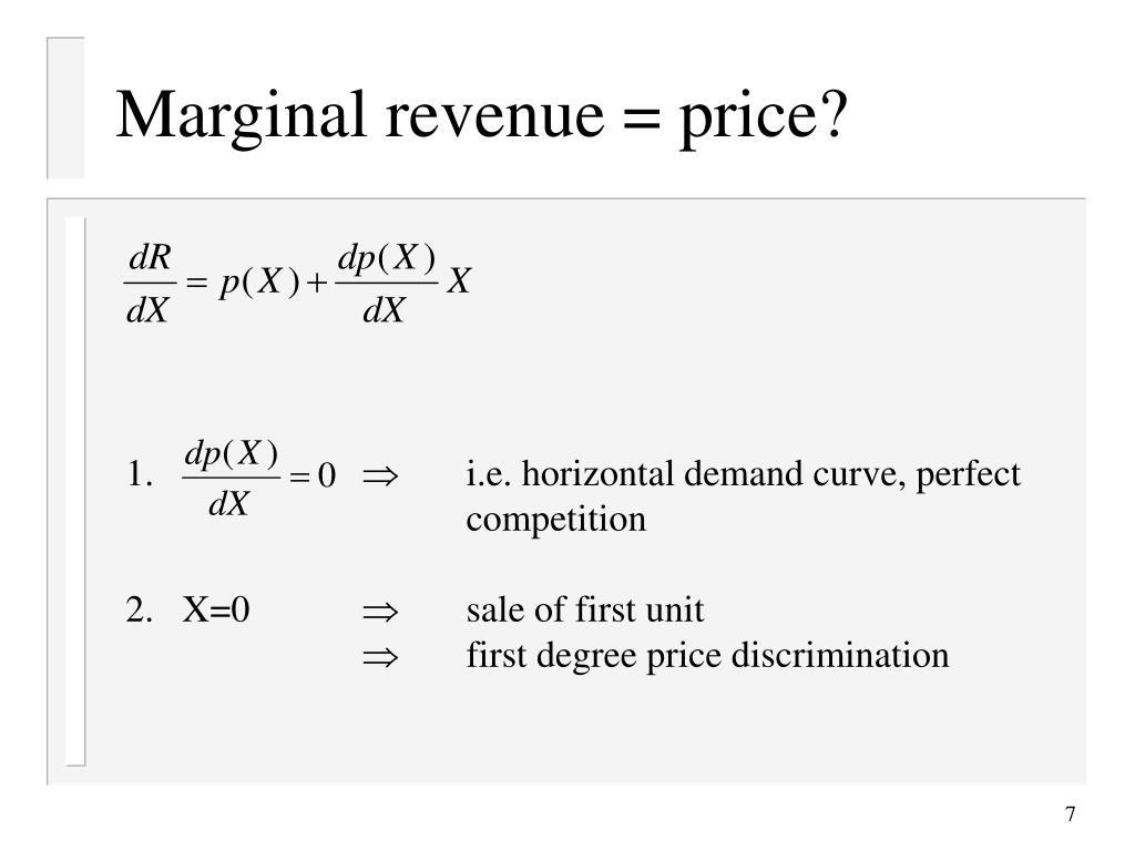 Marginal revenue = price?