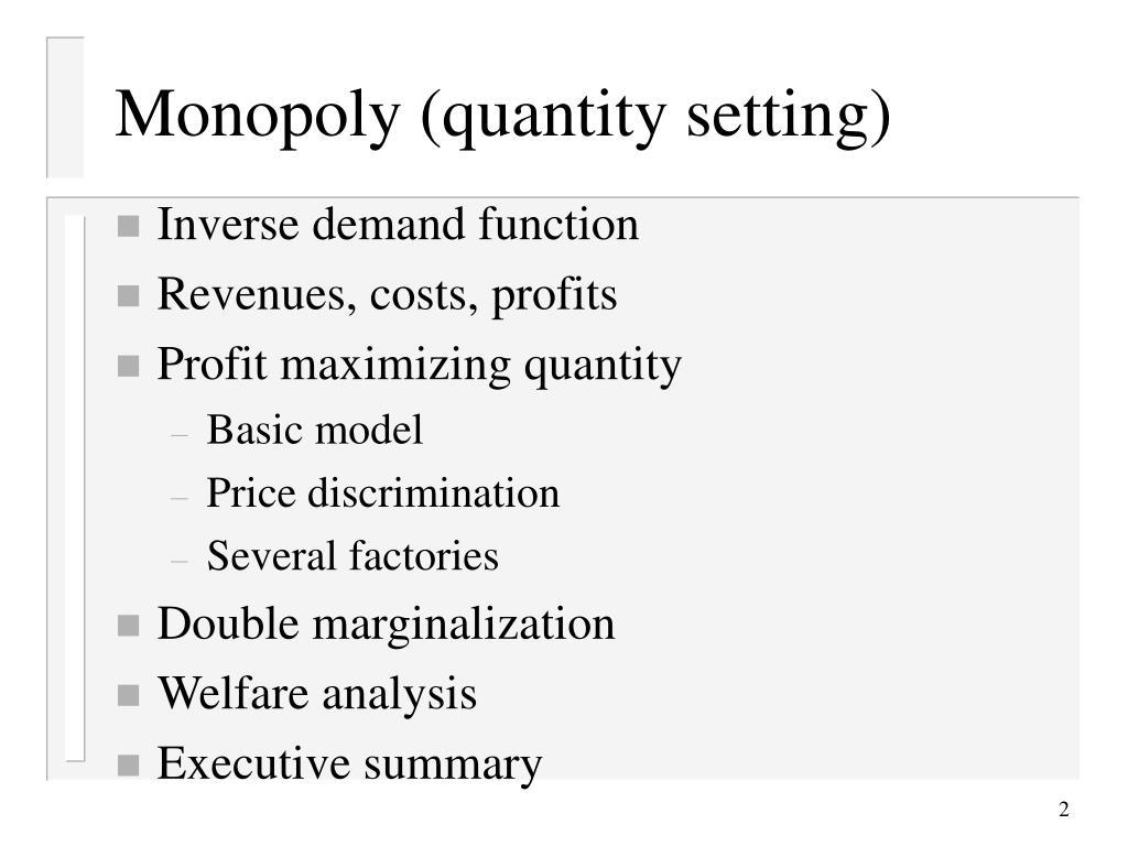 Monopoly (quantity setting)