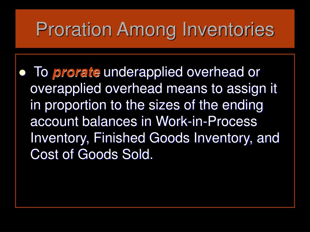 Proration Among Inventories