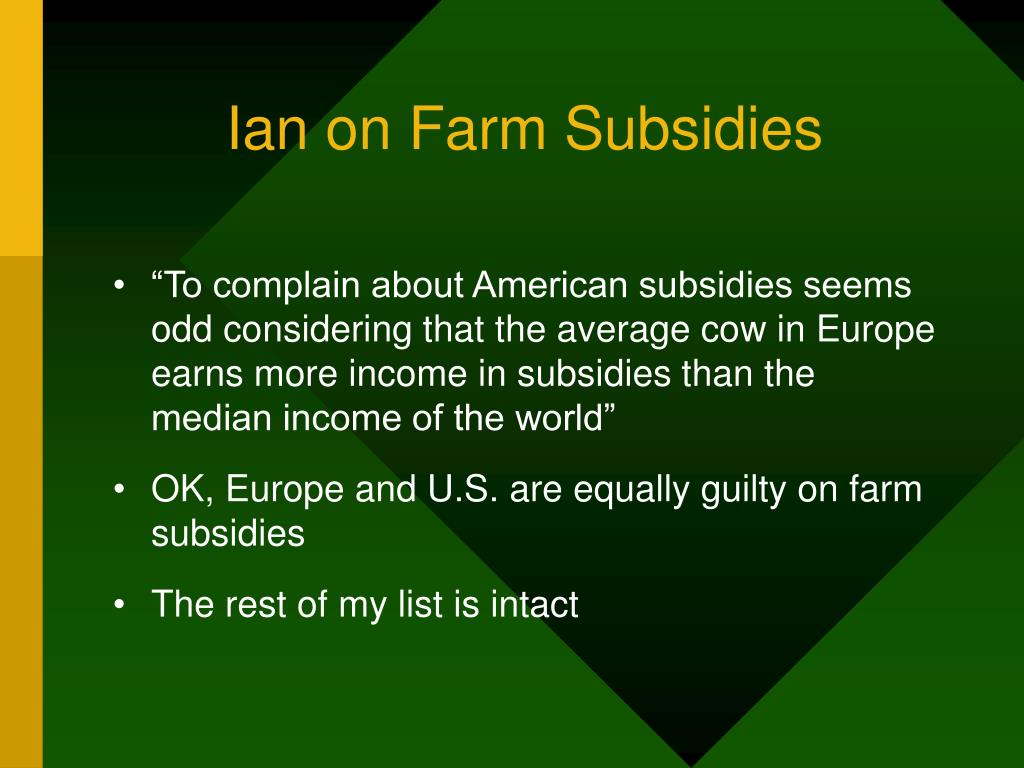Ian on Farm Subsidies