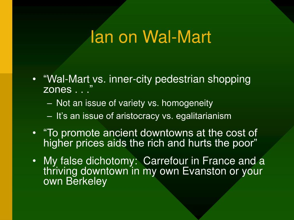 Ian on Wal-Mart