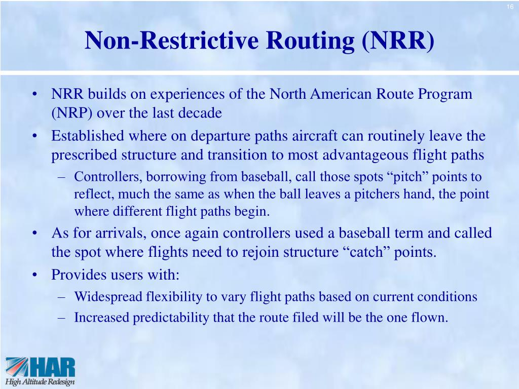 Non-Restrictive Routing (NRR)