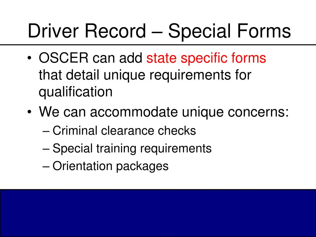 Driver Record – Special Forms