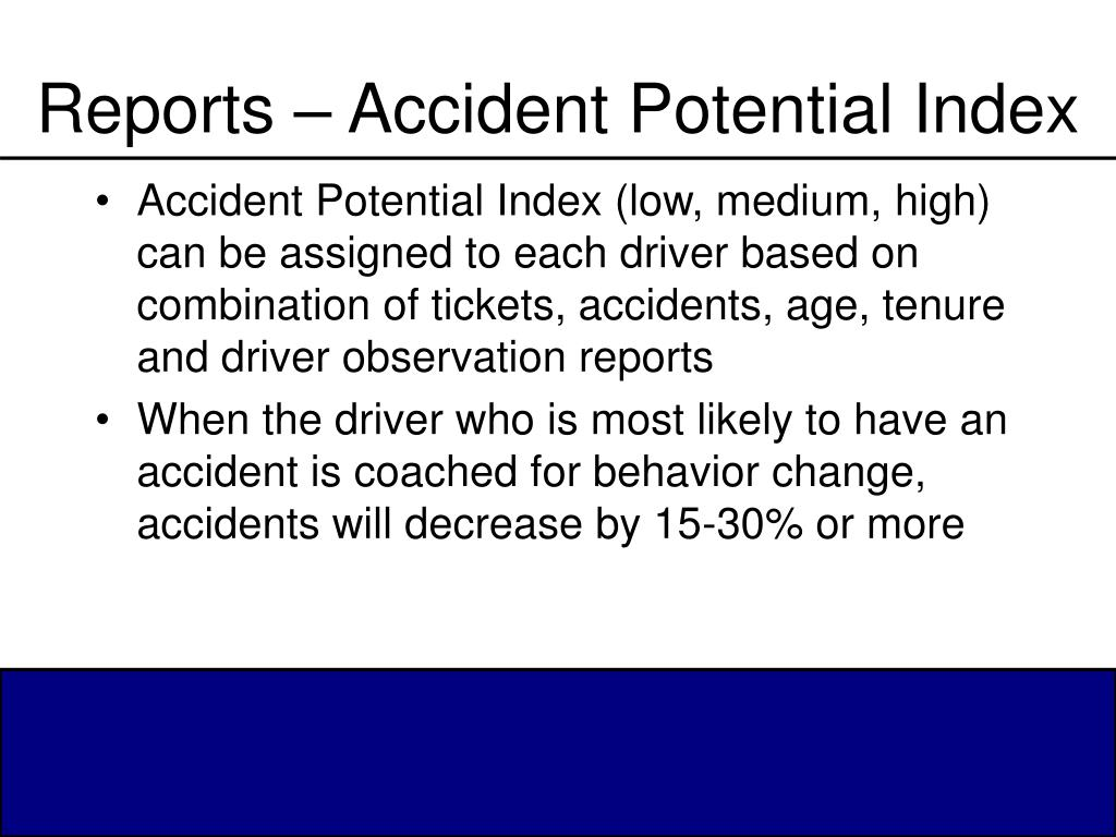 Reports – Accident Potential Index