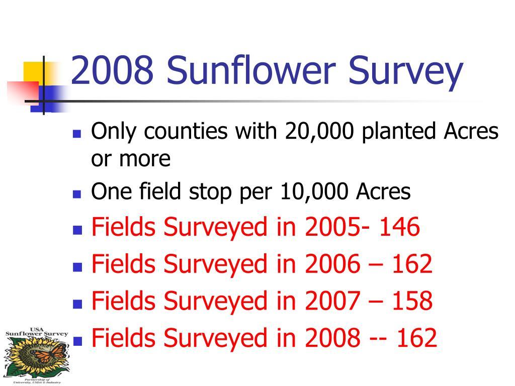 2008 Sunflower Survey