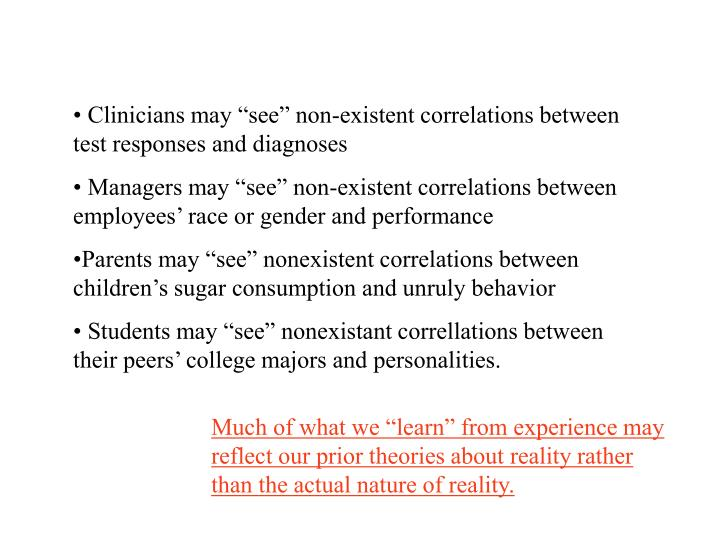 """Clinicians may """"see"""" non-existent correlations between test responses and diagnoses"""